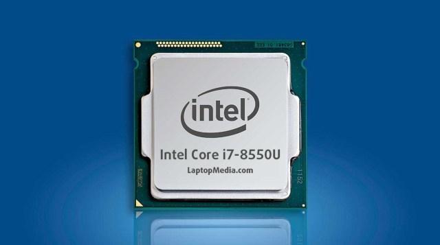 Intel Core i7-8550U和i5-7300HQ, i5-6300HQ性能跑分对比评测